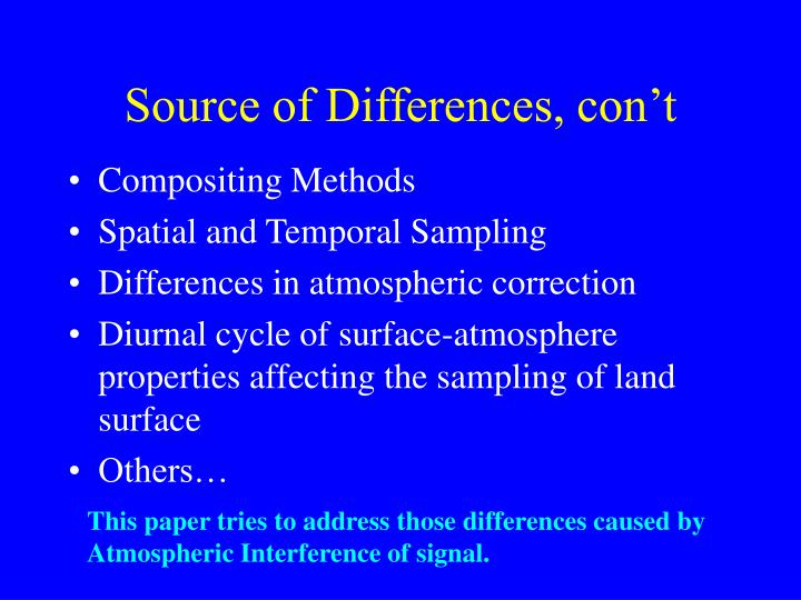 Source of Differences, con't
