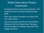 palala clubs apron project continued