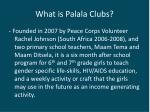 what is palala clubs