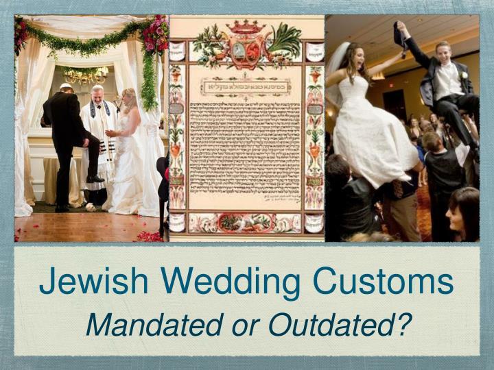 jewish wedding customs n.