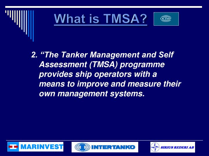 What is TMSA?