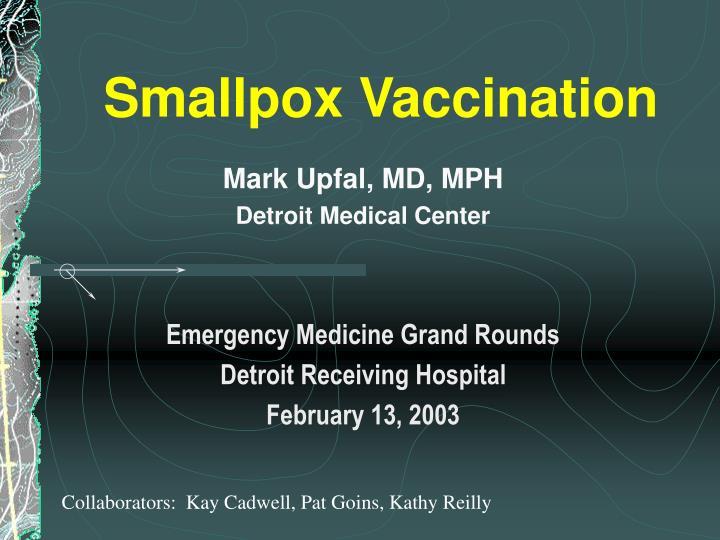 smallpox vaccination n.