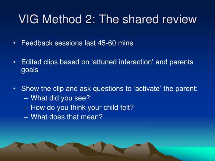 VIG Method 2: The shared review