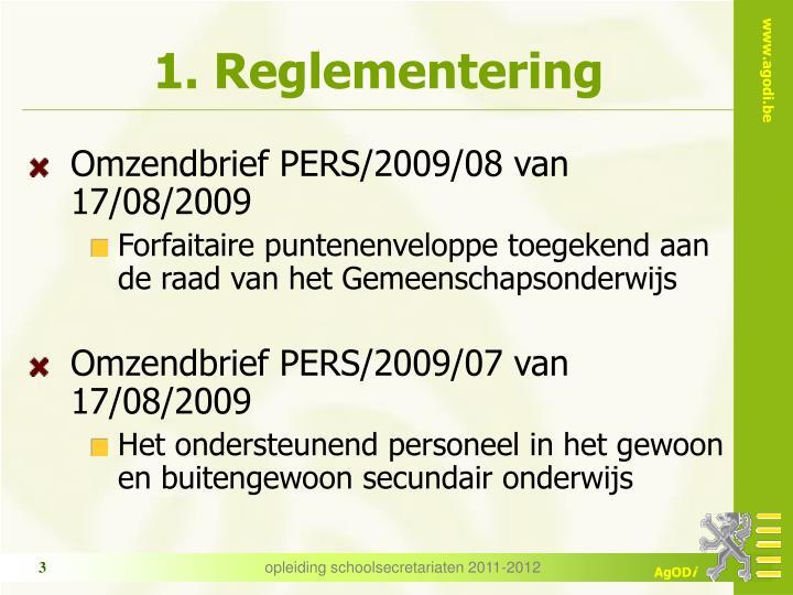 1 reglementering