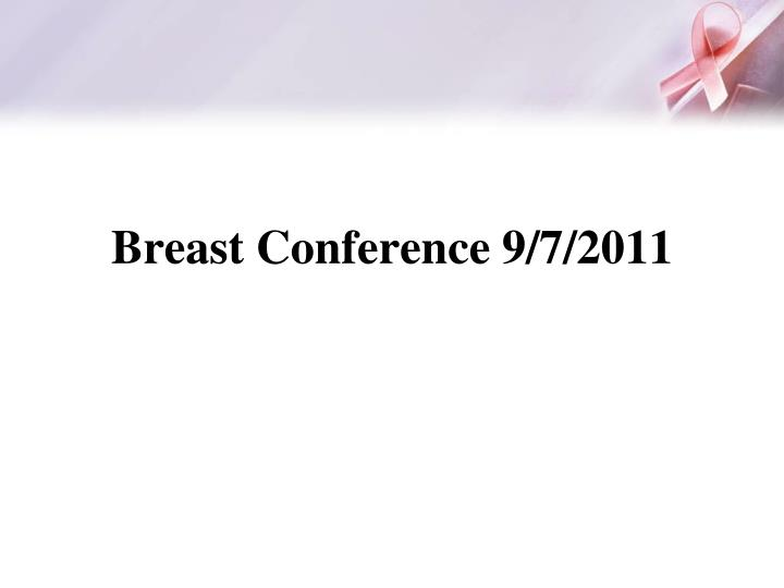 breast conference 9 7 2011 n.