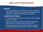 equal justice works overview