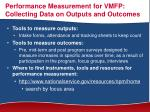 performance measurement for vmfp collecting data on outputs and outcomes