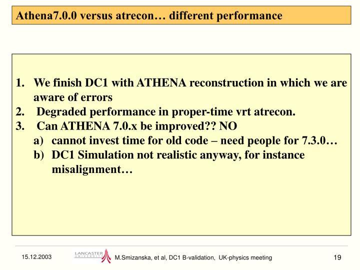 Athena7.0.0 versus atrecon… different performance
