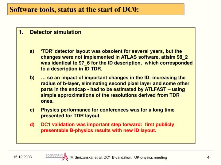 Software tools, status at the start of DC0: