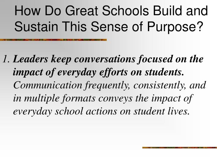 How Do Great Schools Build and Sustain This Sense of Purpose?