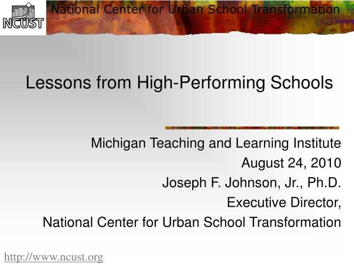Lessons from high performing schools