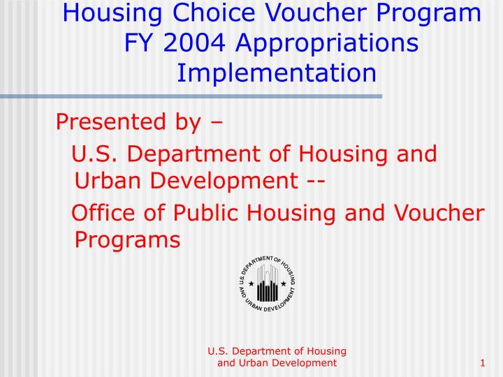 housing choice voucher program fy 2004 appropriations implementation n.