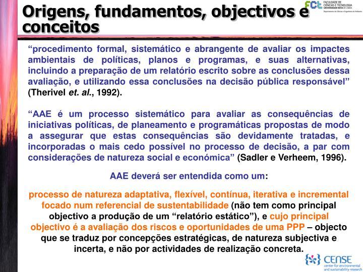 Origens, fundamentos, objectivos e conceitos