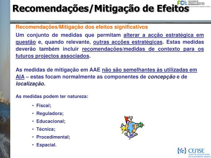 Recomendações/Mitigação de Efeitos