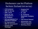 deelnemers aan het platform inclusie zeeland tot nu toe