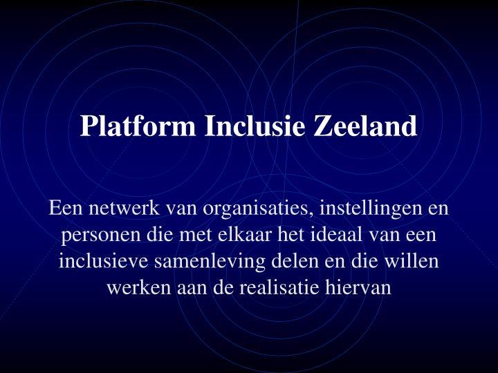 platform inclusie zeeland n.