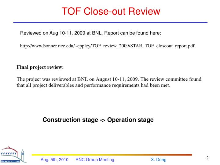 Tof close out review