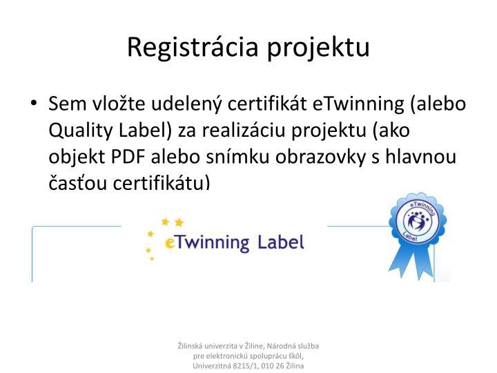 Registrácia projektu