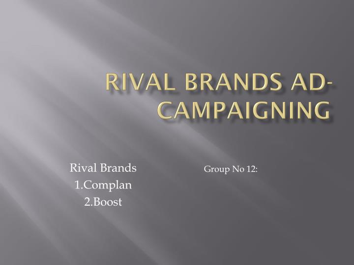 rival brands ad campaigning n.