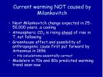 current warming not caused by milankovitch