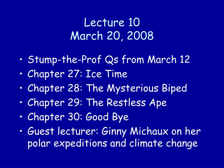 lecture 10 march 20 2008