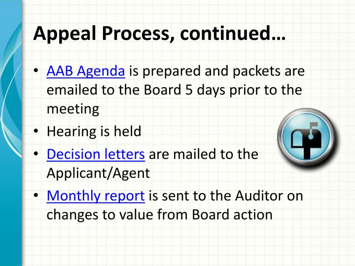 Appeal Process, continued…