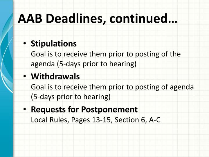 AAB Deadlines, continued…