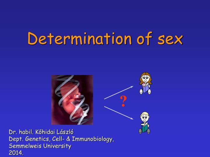 determination of sex n.