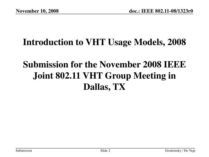 Introduction to VHT Usage Models, 2008