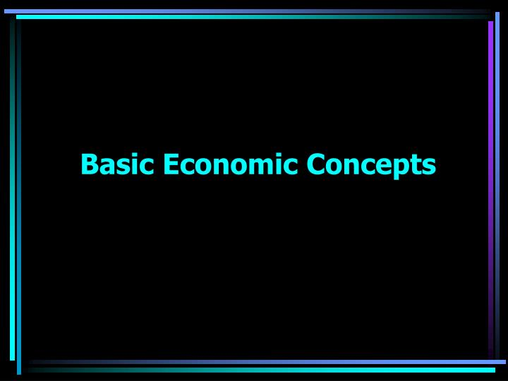 basic economic concepts n.