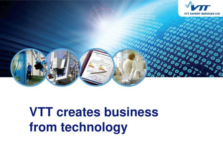 VTT creates business from technology