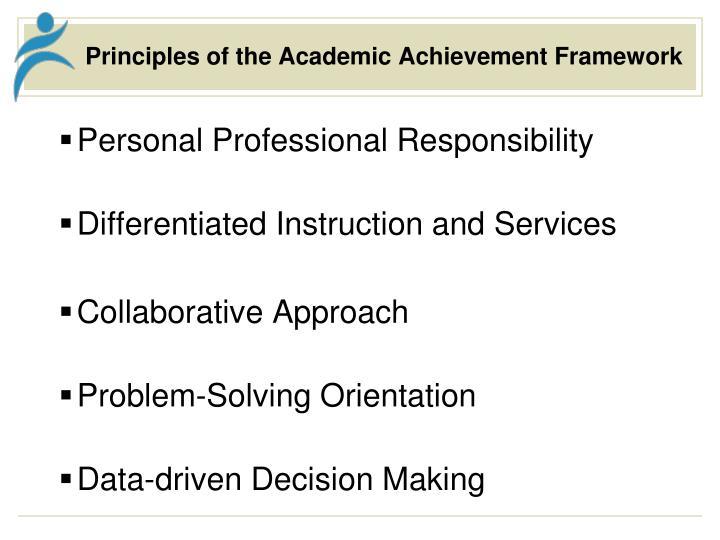 Principles of the academic achievement framework