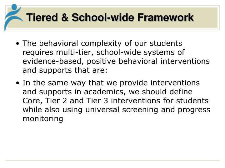 Tiered & School-wide Framework