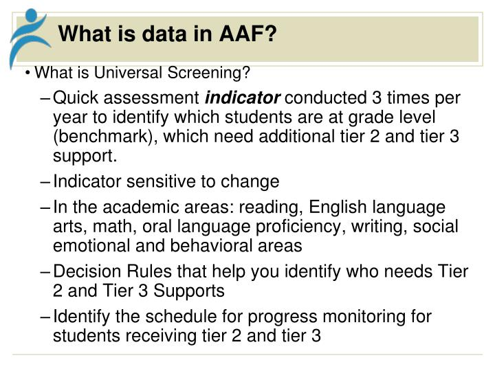 What is data in AAF?