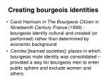 creating bourgeois identities