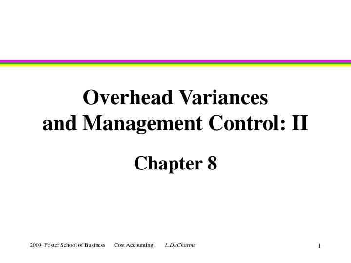 Overhead variances and management control ii