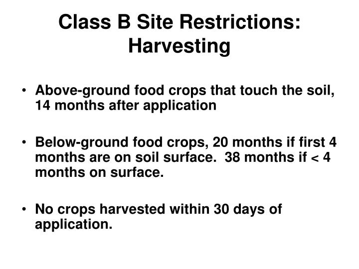 Class B Site Restrictions: Harvesting