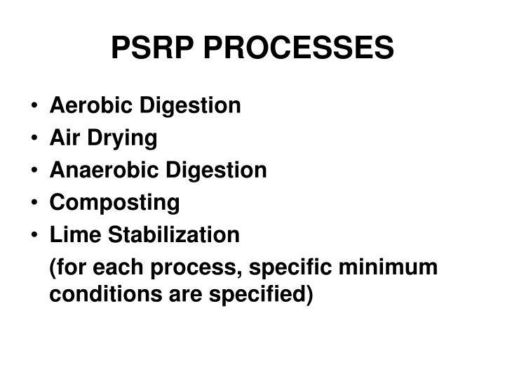 PSRP PROCESSES