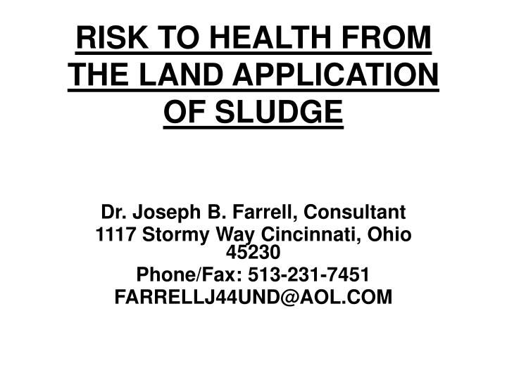 Risk to health from the land application of sludge
