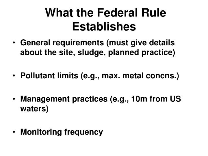 What the Federal Rule Establishes