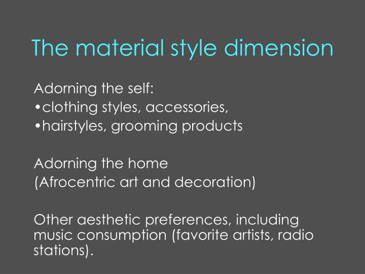 The material style dimension