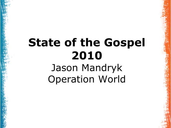state of the gospel 2010 jason mandryk operation world n.