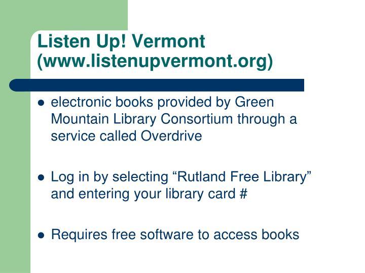 Listen Up! Vermont