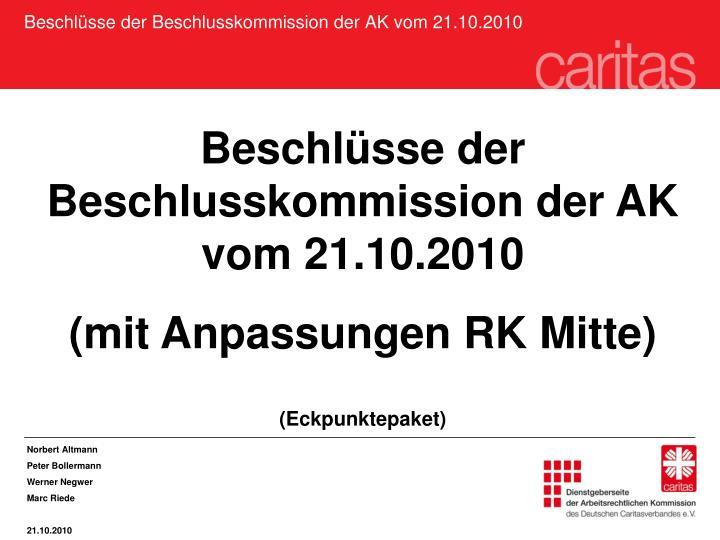 beschl sse der beschlusskommission der ak vom 21 10 2010 n.
