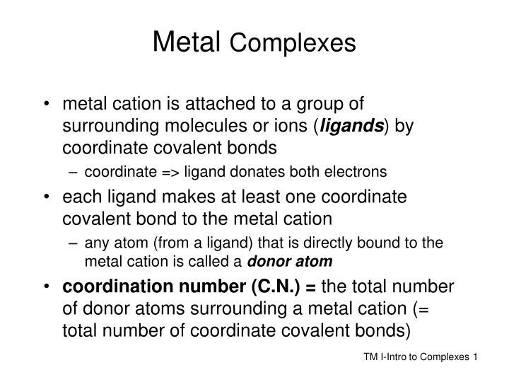 metal complexes n.