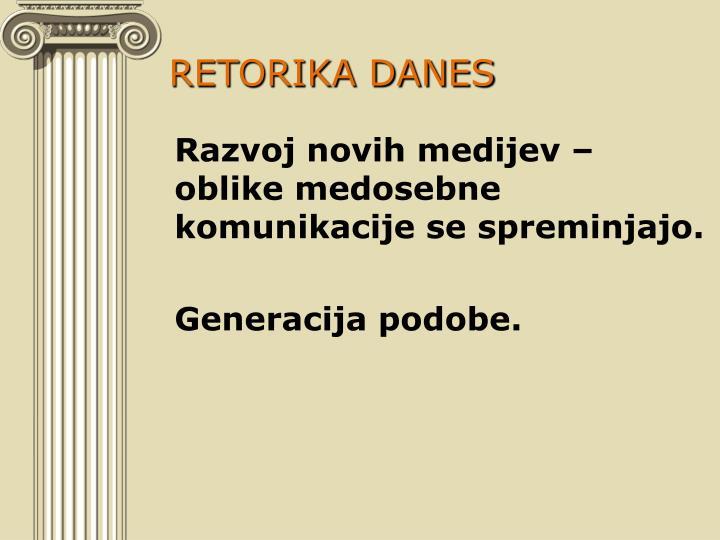 RETORIKA DANES