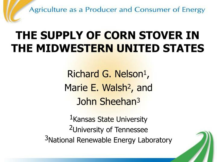 the supply of corn stover in the midwestern united states n.