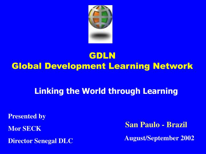 Gdln global development learning network