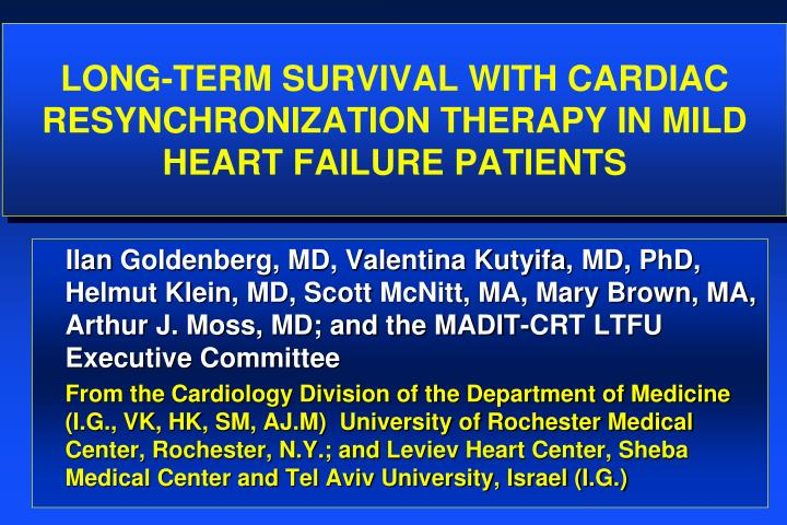 PPT - Long-Term survival with Cardiac Resynchronization
