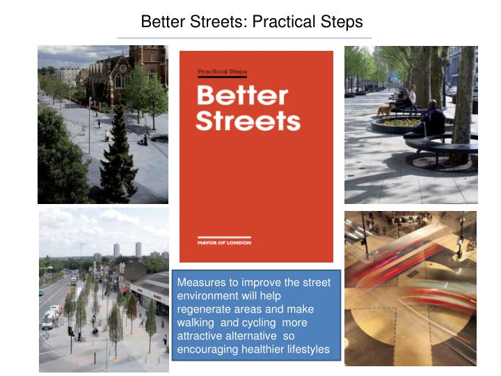 Better Streets: Practical Steps